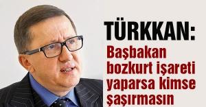 Türkkan: Başbakan bozkurt işareti yaparsa kimse şaşırmasın