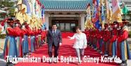 Türkmenistan Devlet Başkanı, Güney Kore'de