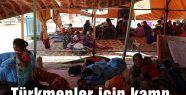 Türkmenler için kamp