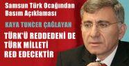 TÜRK'Ü REDDEDENİ DE TÜRK MİLLETİ RED EDECEKTİR