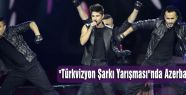 """""""Türkvizyon Şarkı Yarışması""""nda Azerbaycan birinci"""
