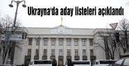 Ukrayna'da aday listeleri açıklandı