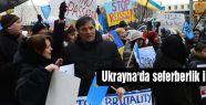 Ukrayna'da seferberlik ilan edildi