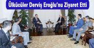 Ülkücüler Derviş Eroğlu'nu Ziyaret Etti
