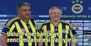 Uslu: Fenerbahçe'ye zenci muamelesi yapıyorlar