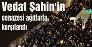 Vedat Şahin'in cenazesinde ağıt...