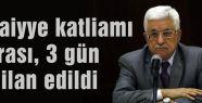 Abbas, 3 gün yas ilan etti