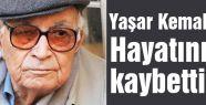 Yaşar Kemal Vefaat Etti...