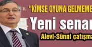 Yeni senaryo Alevi-Sünni çatışması mı?