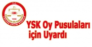 YSK Oy Pusulaları için Uyardı