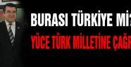 Yüce Türk Milletine Çağrı
