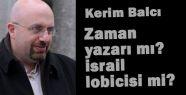 Zaman yazarı mı? İsrail lobicisi mi?