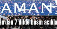 Zaman'dan 7 dilde basın açıklaması