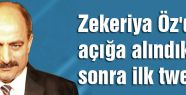 Zekeriya Öz'den karar sonrası ilk Twit!