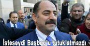 Zekeriya Öz:'İsteseydi Başbuğ'u tutuklatmazdı'