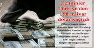 Zenginler Türkiye'den ne kadar para kaçırdı?