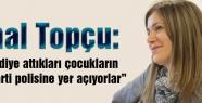 Zühal Topçu'dan Polis Akademisi ve atılan öğrenciler...