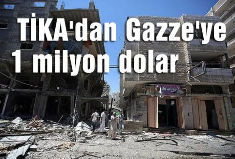 TİKA'dan Gazze'ye 1 milyon dolar