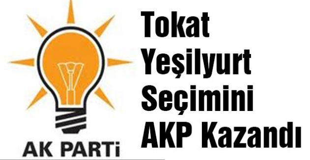 Tokat Yeşilyurt Seçimini AKP Kazandı