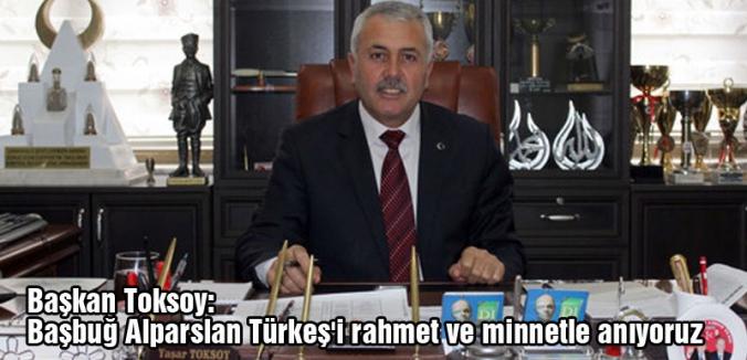 Toksoy,Türkeş; Türkiye'nin yetiştirdiği en önemli siyaset ve devlet adamı