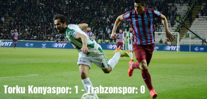 Torku Konyaspor Trabzonspor'u 1-0 mağlup etti.