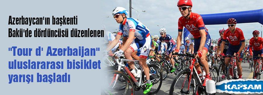 'Tour d' Azerbaijan' bisiklet yarışı başladı