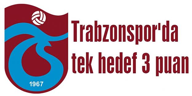 Trabzonspor'da tek hedef 3 puan