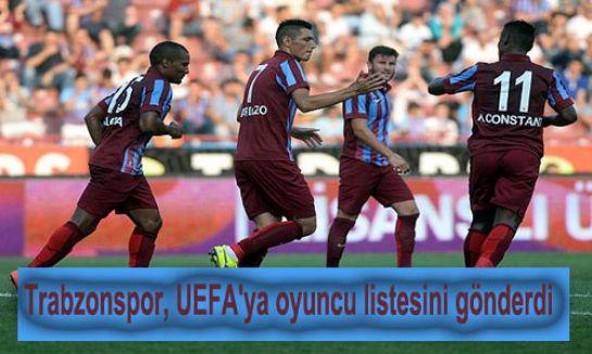 Trabzonspor, UEFA'ya oyuncu listesini gönderdi...