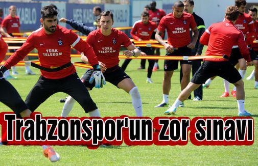 Trabzonspor'un zor sınavı