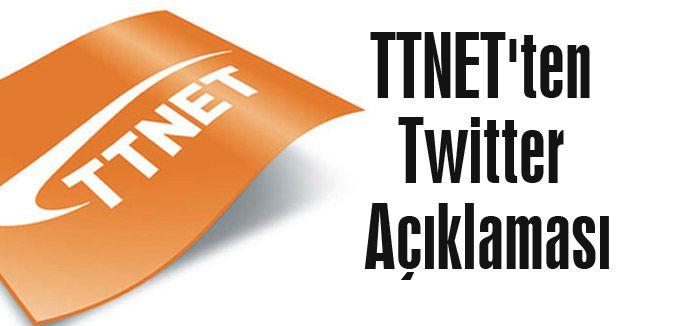 TTNET'ten Twitter Açıklaması