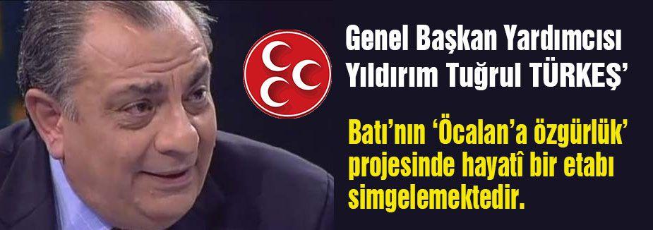 Tuğrul Türkeş'ten Öcalan açıklaması