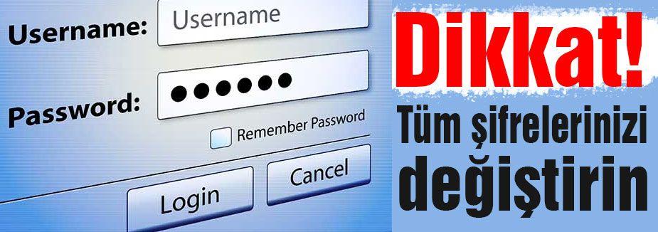 Tüm Şifrelerinizi Değiştirin!