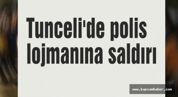 Tunceli'de polis lojmanına saldırı