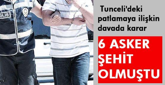 Tunceli'deki patlamaya ilişkin davada karar