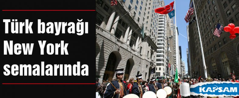 Türk bayrağı New York semalarında