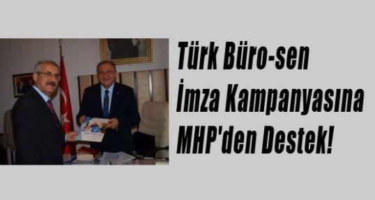 Türk Büro-sen'e MHP'den Destek!