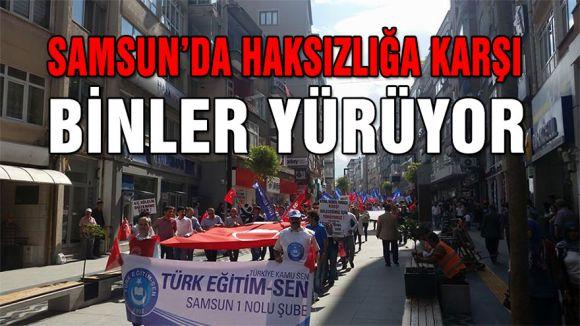 Türk Eğitim-Sen öncülüğünde Samsun haksızlığı haykırıyor