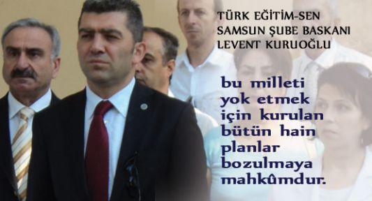 Türk Eğitim-Sen Samsun Şubesinden Teröre Tepki