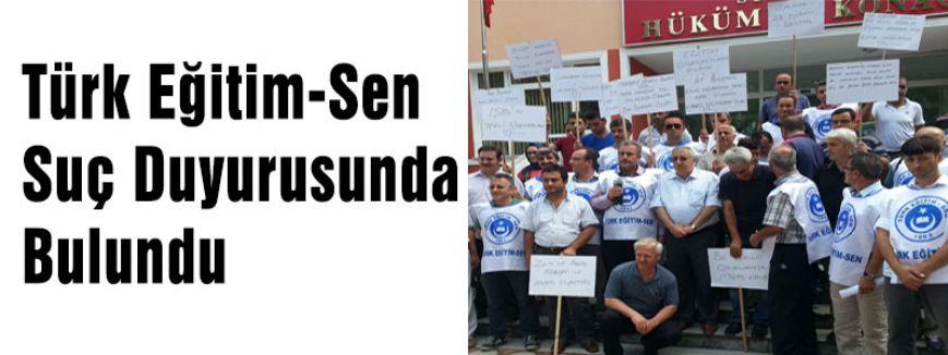Türk Eğitim-Sen Suç Duyurusunda Bulundu