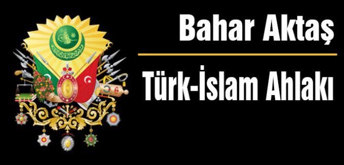 Türk-İslam Ahlakı