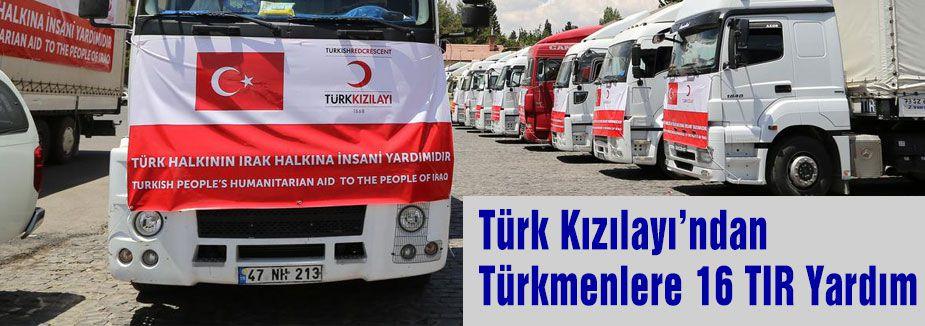 Türk Kızılayından  Türkmenlere 16 TIR Yardım