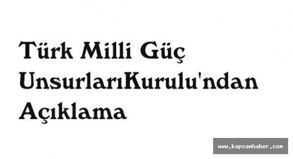 Türk Milli Güç Unsurları Kurulu'ndan Açıklama