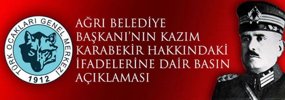 Türk Ocaklarından Kazım Karabekir Açıklaması