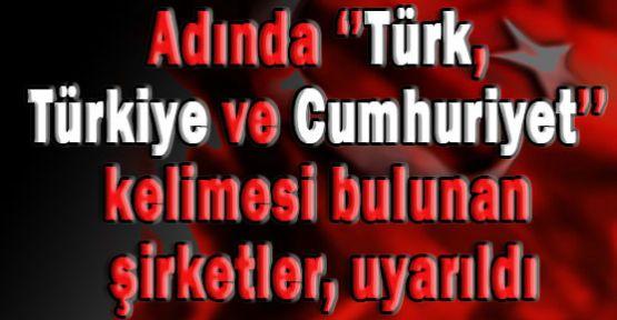 Türk Olan Her Şeyi Değiştirin: Ceza Var!