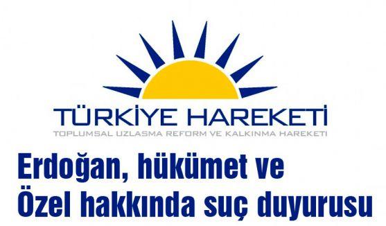 TURK PARTİ'DEN AKP HÜKÜMETİNE SUÇ DUYURUSU