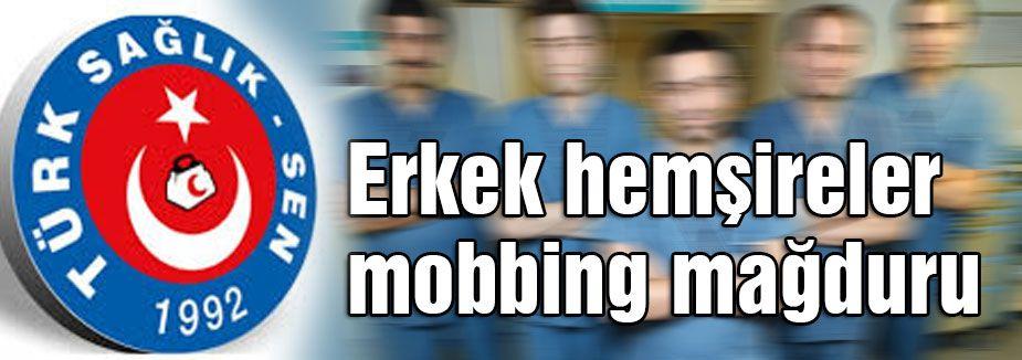Türk Sağlık-Sen: Erkek hemşireler mobbing mağduru
