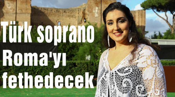 Türk soprano Roma'yı fethedecek