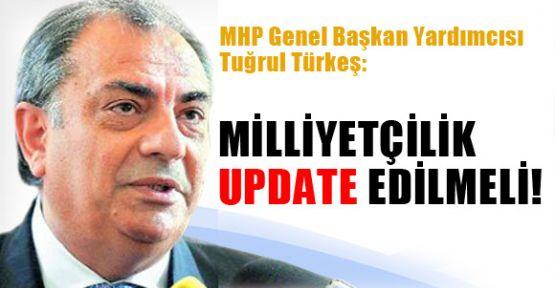 """Türkeş: Milliyetçilik """"Update"""" Edilmeli MİLLİYETÇİLİK """"UPDATE"""" EDİLMELİ"""
