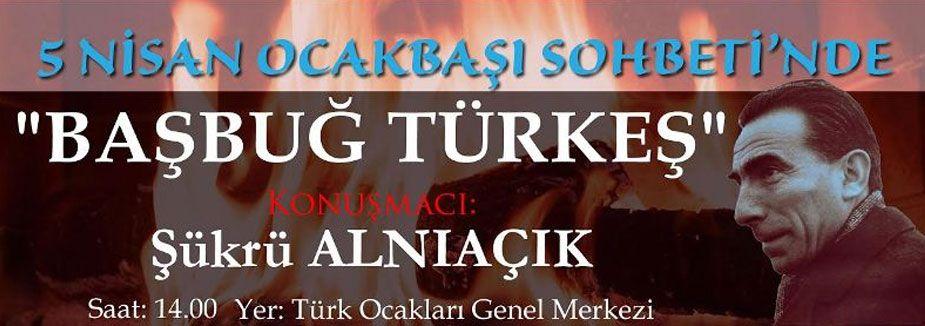 Türkeş; Ocakbaşı Sohbetinde