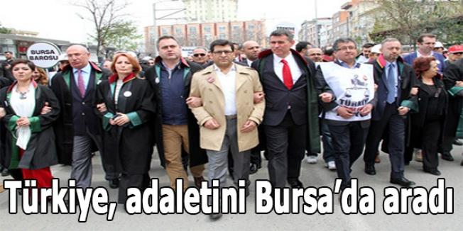 Türkiye, adaletini Bursa'da aradı